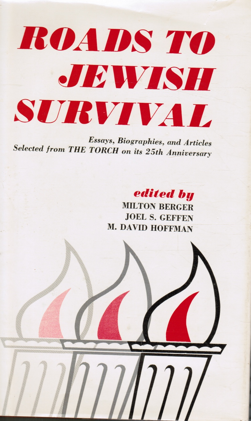 Image for Roads to Jewish Survival: Essays, Biographies, and Articles Selected from the Torch on its 25th Anniversary