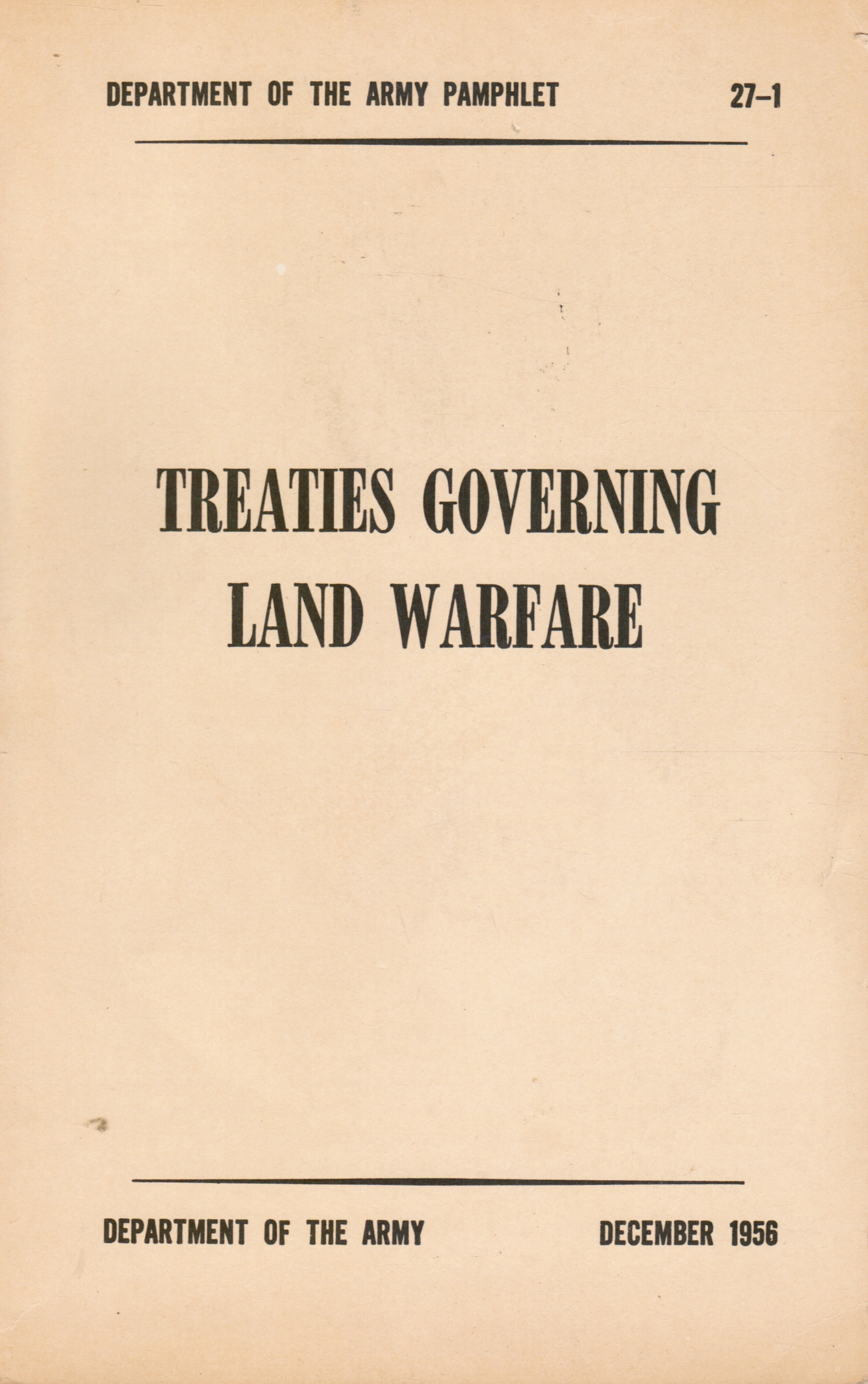 Image for Treaties Governing Land Warfare
