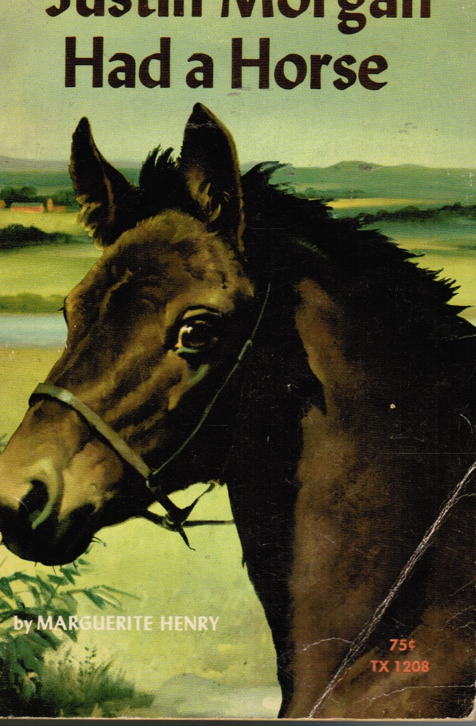 Image for Justin Morgan Had a Horse
