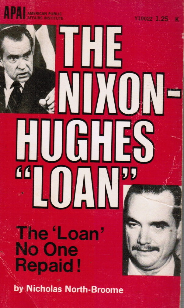 "Image for The Nixon-Hughes Loan: The ""loan"" No One Repaid"
