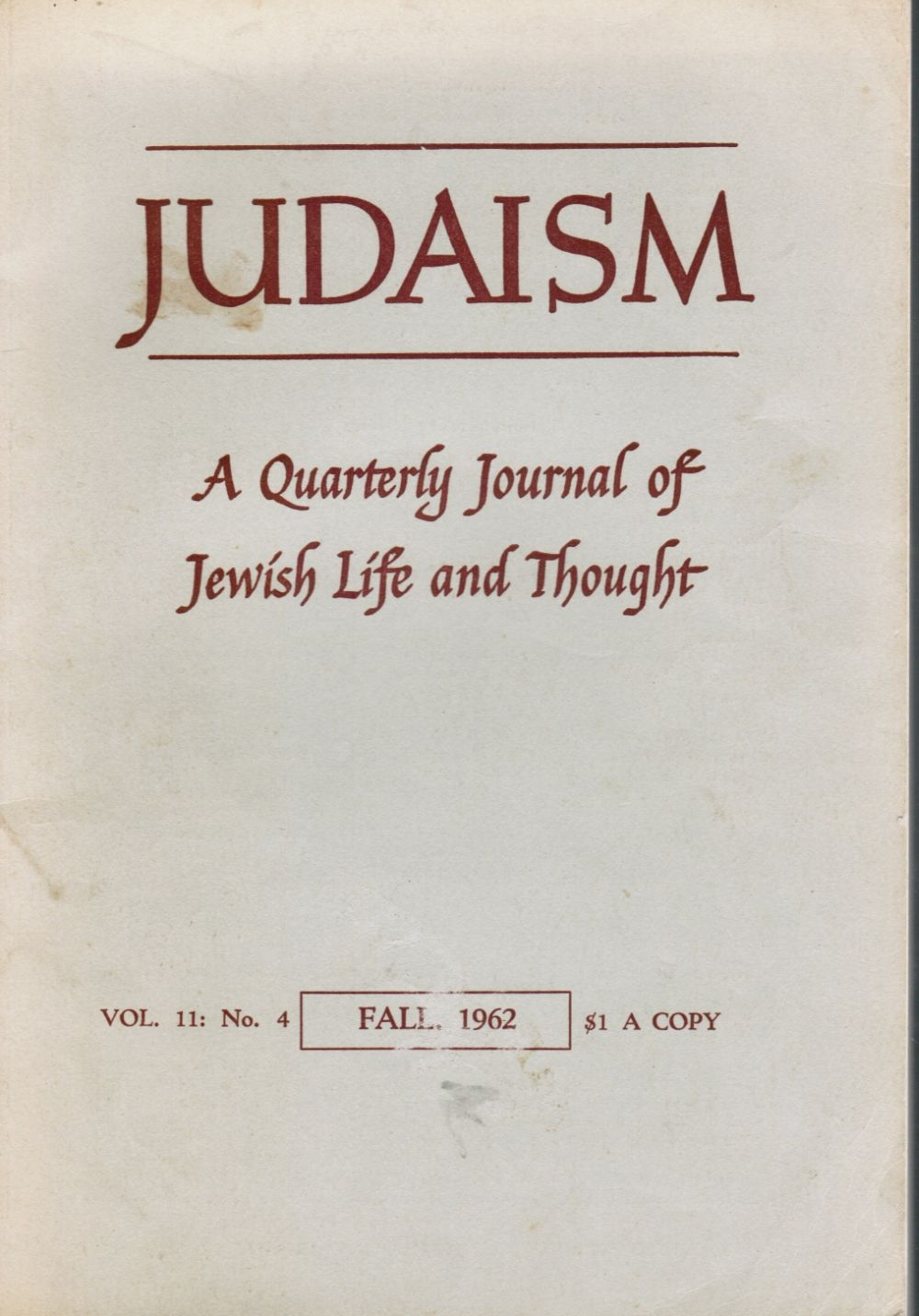 Image for JUDAISM -- a Quarterly Journal of Jewish Life and Thought: Vol 11, No.4, Fall 1962 Allen Ginsberg, Isaac Bashevis Singer,