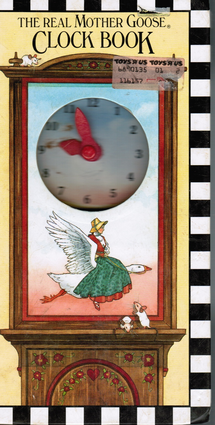 Image for The Real Mother Goose Clock Book