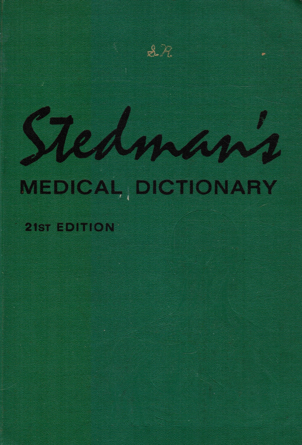 Image for Stedman's Medical Dictionary : a Vocabulary of Medicine and its Allied Sciences, with Pronunciations and Derivations