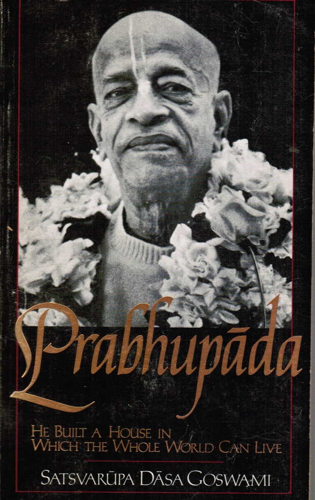 Image for Prabhupada: He Built a House in Which the Whole World Can Live
