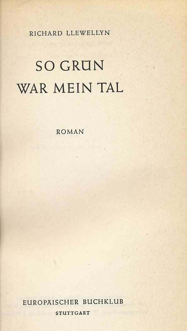 So Grun War Mein Tal: How Green Was My Valley