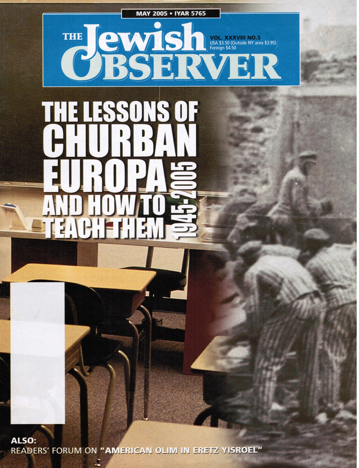 Image for The Jewish Observer: May 2005 Features: the Lesson of Churban (Holocaust) Europa and How to Teach Them 1945-200