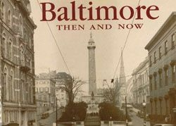 Image for Baltimore: Then and Now