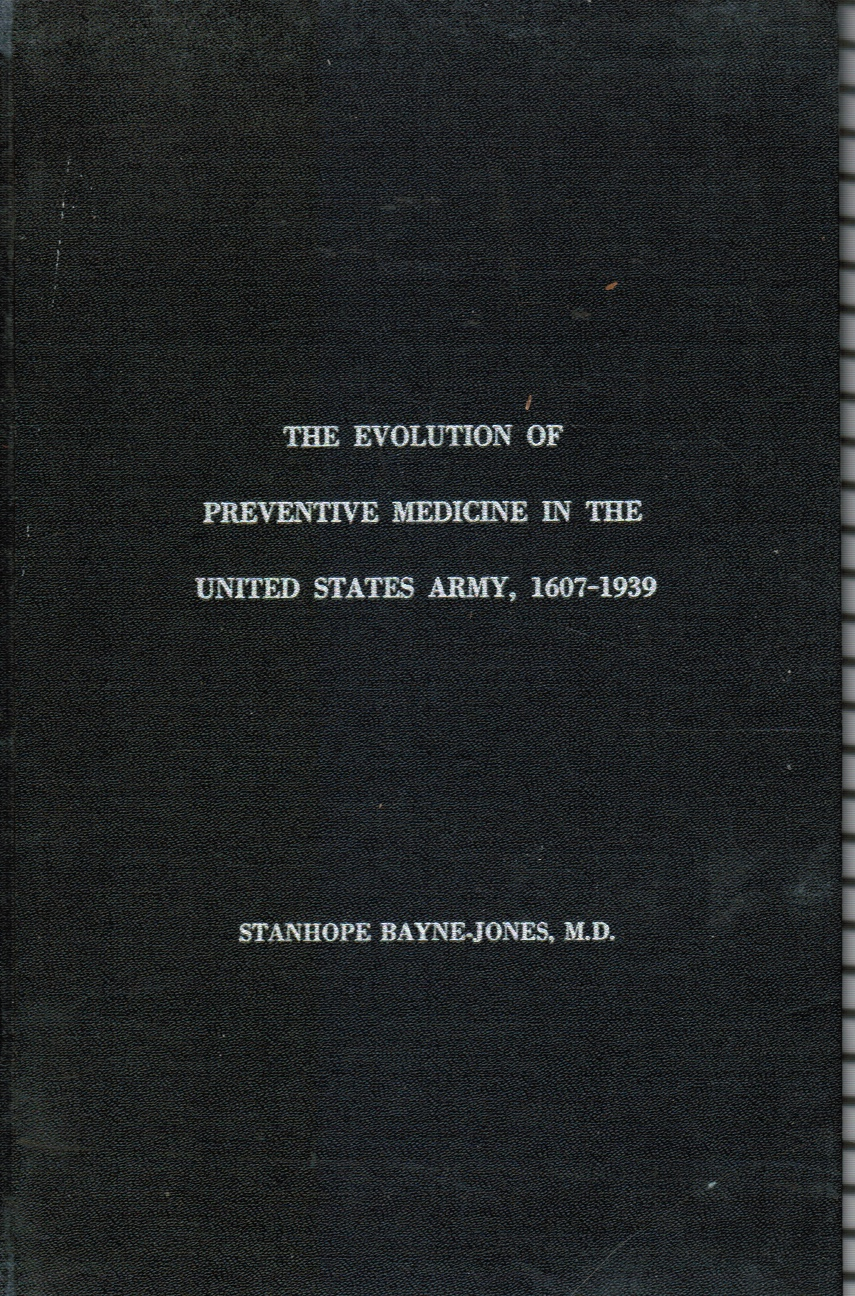 Image for The Evolution of Preventive Medicine in the United States Army, 1607-1939