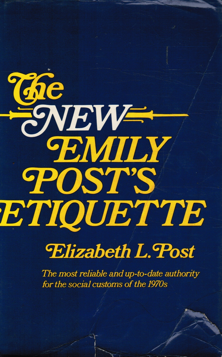 Image for The new Emily Post's Etiquette