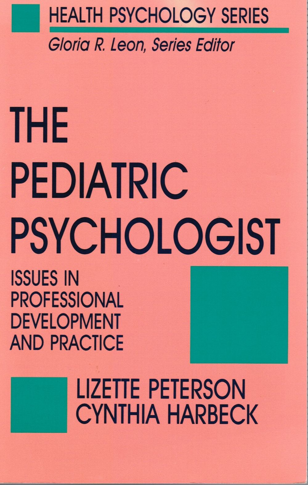 Image for The Pediatric Psychologist: Issues in Professional Development and Practice