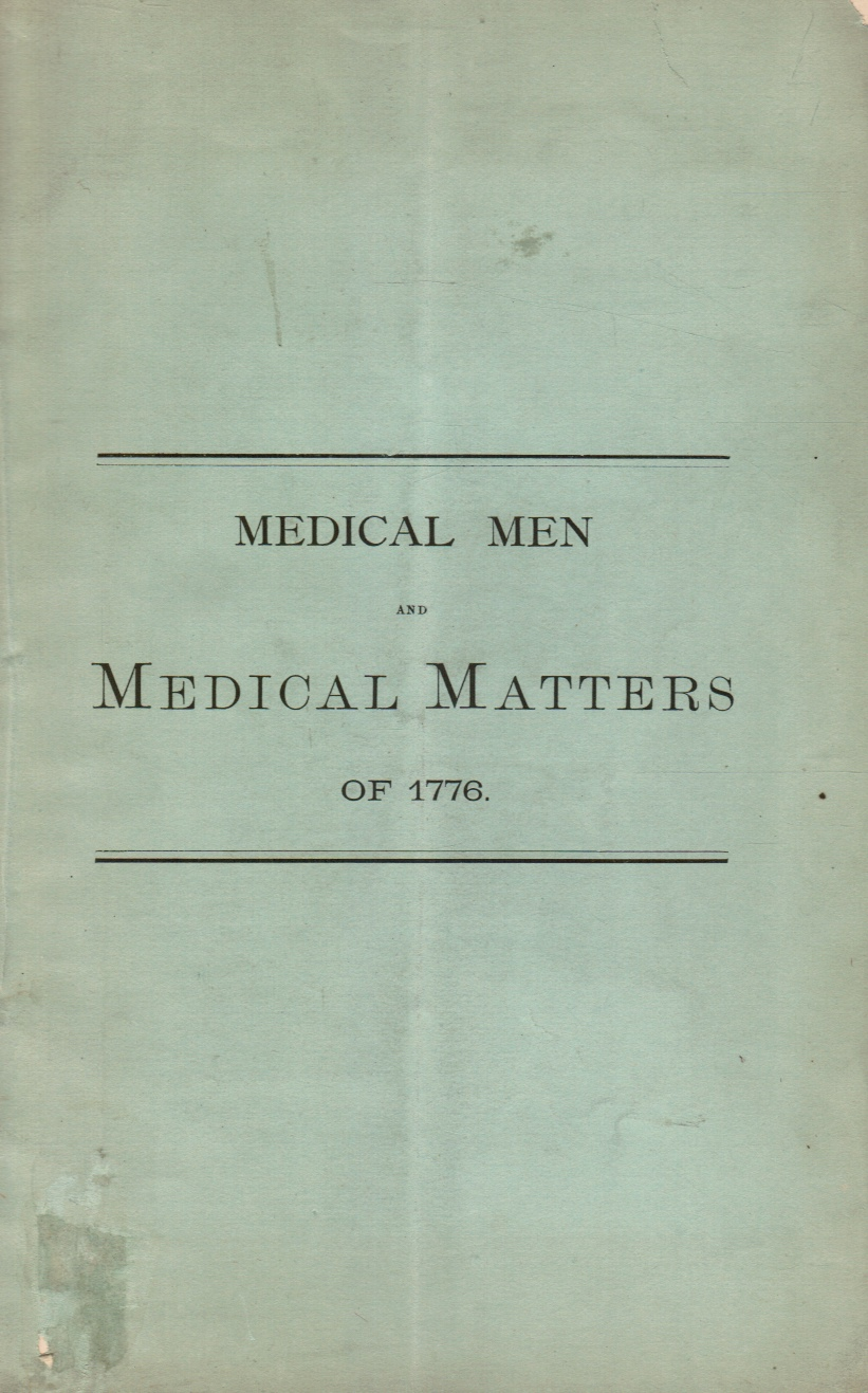 Image for Medical Men and Medical Matters of 1776: Anniversary Address before the Medical Society of the State of New York