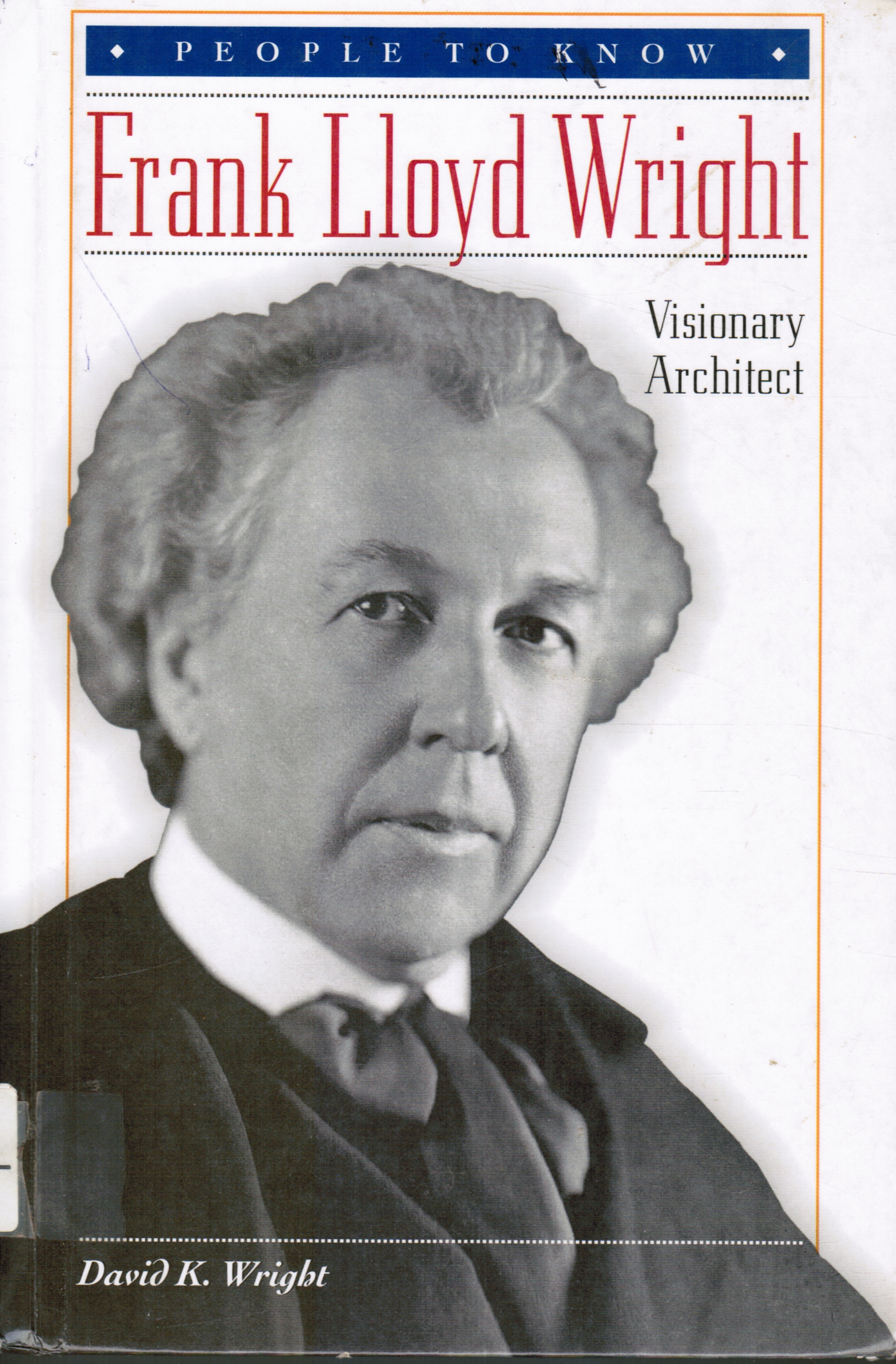 Image for Frank Lloyd Wright: Visionary Architect
