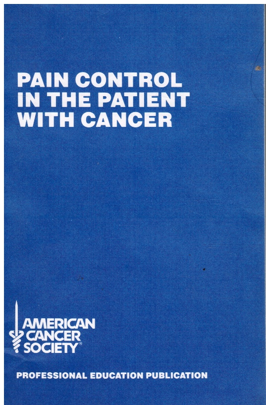 Image for Pain Control in the Patient with Cancer