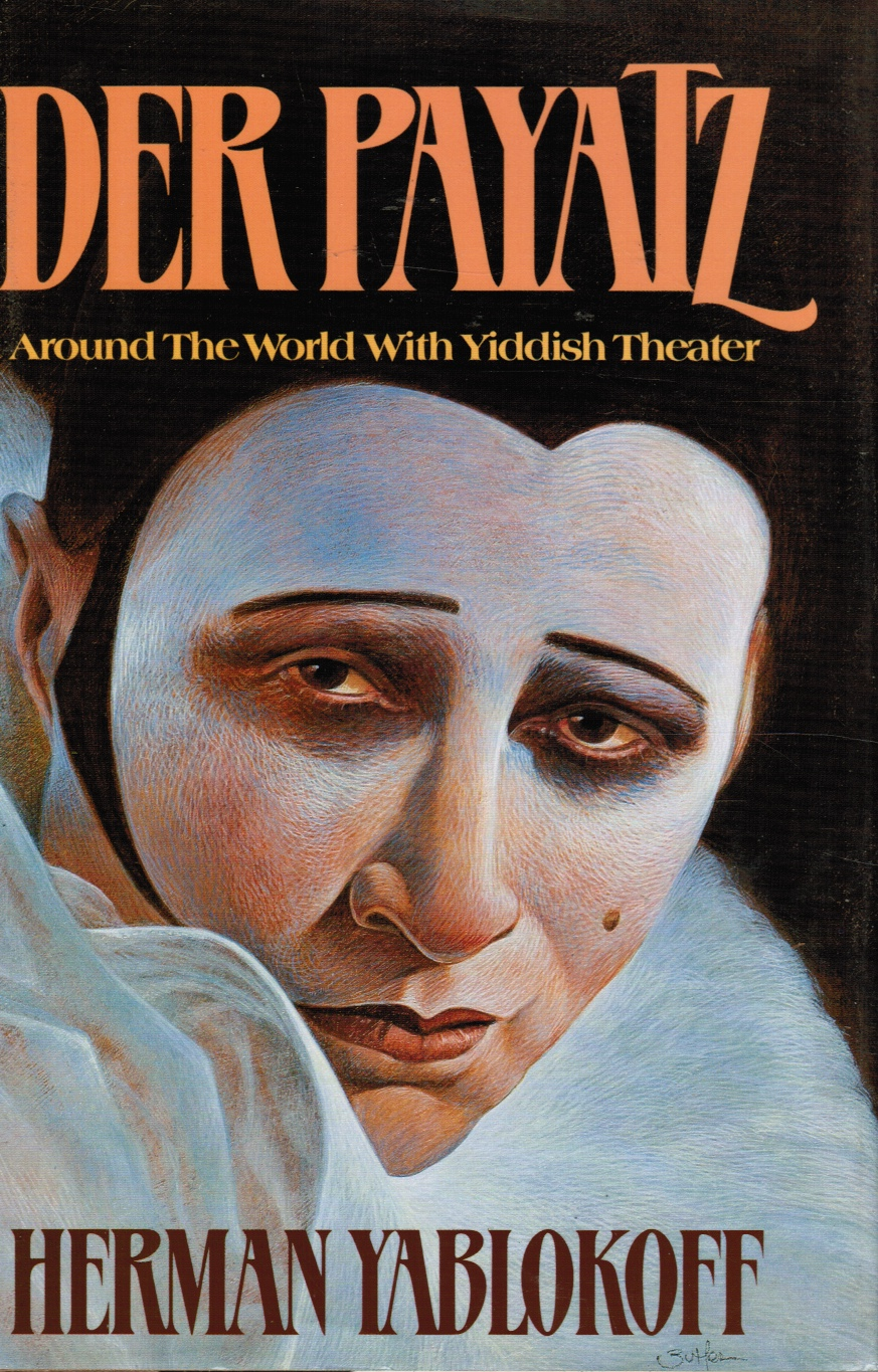 Image for Der Payatz: around the World with Yiddish Theater