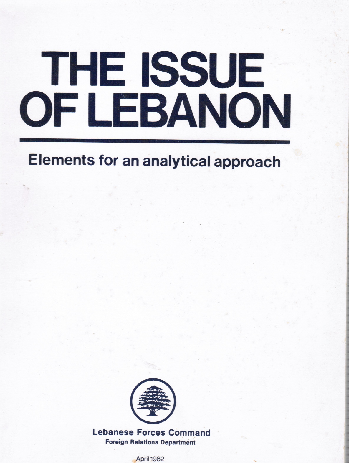 Image for The Issue of Lebanon: Elements for an Analytical Approach
