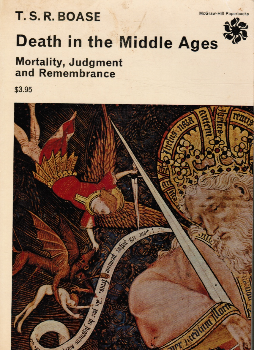 Image for Death in the Middle Ages: Mortality, Judgment and Remembrance