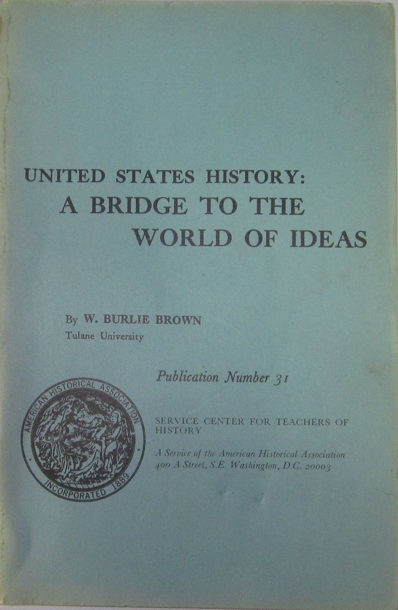 Image for United States History: a Bridge to the World of Ideas