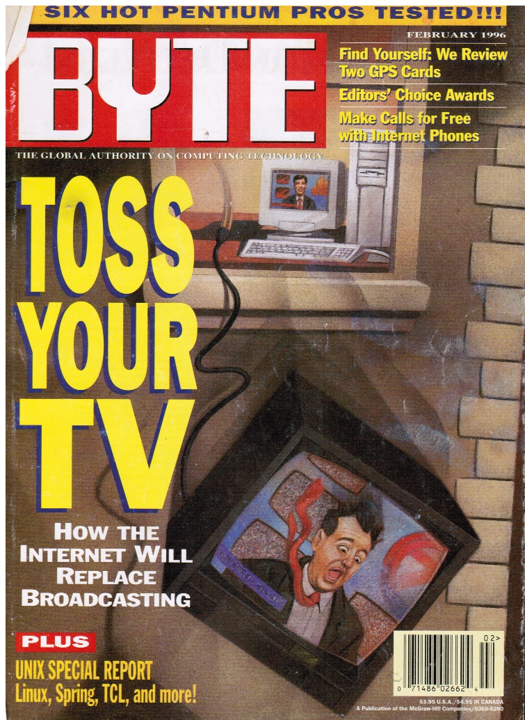 Image for BYTE Magazine February 1996:  Toss Your TV - How Internet Will Replace Broadcasting