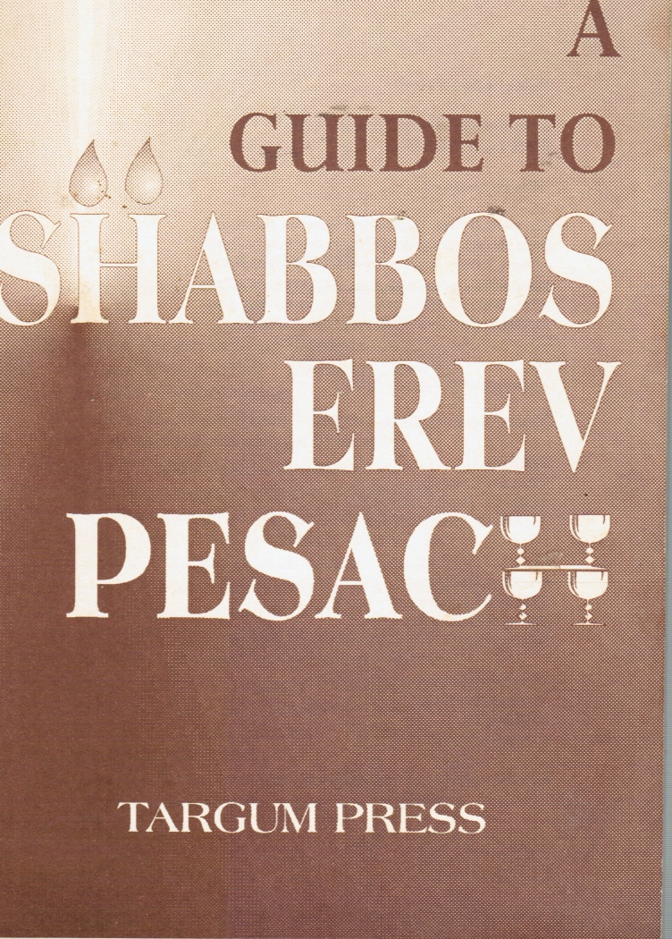 Image for A Guide to Shabbos Erev Pesach