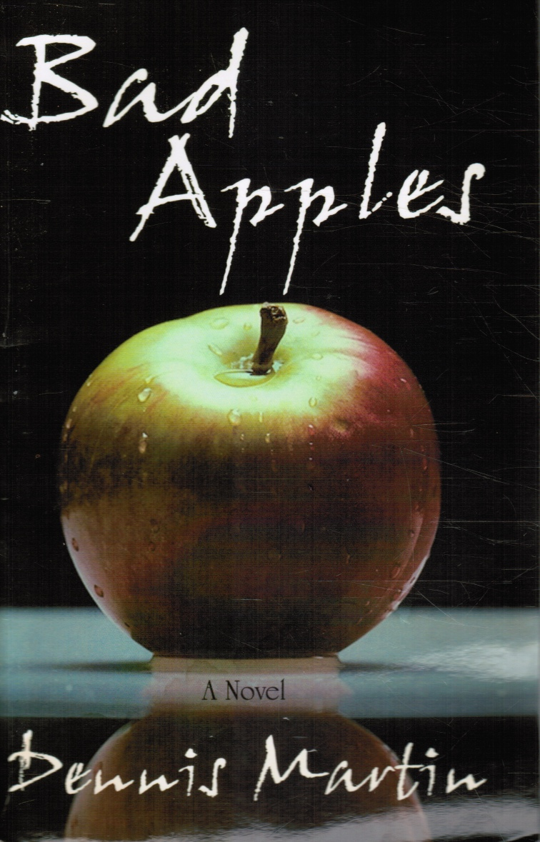 Image for Bad Apples: a Novel
