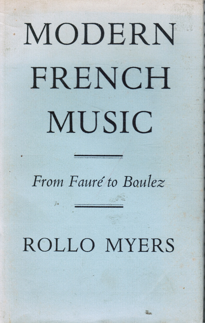 Image for Modern French Music: from Faure to Boulez