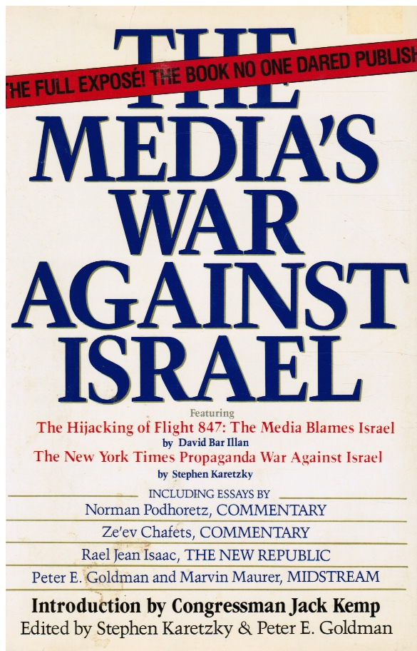 Image for The Media's Ware Against Israel