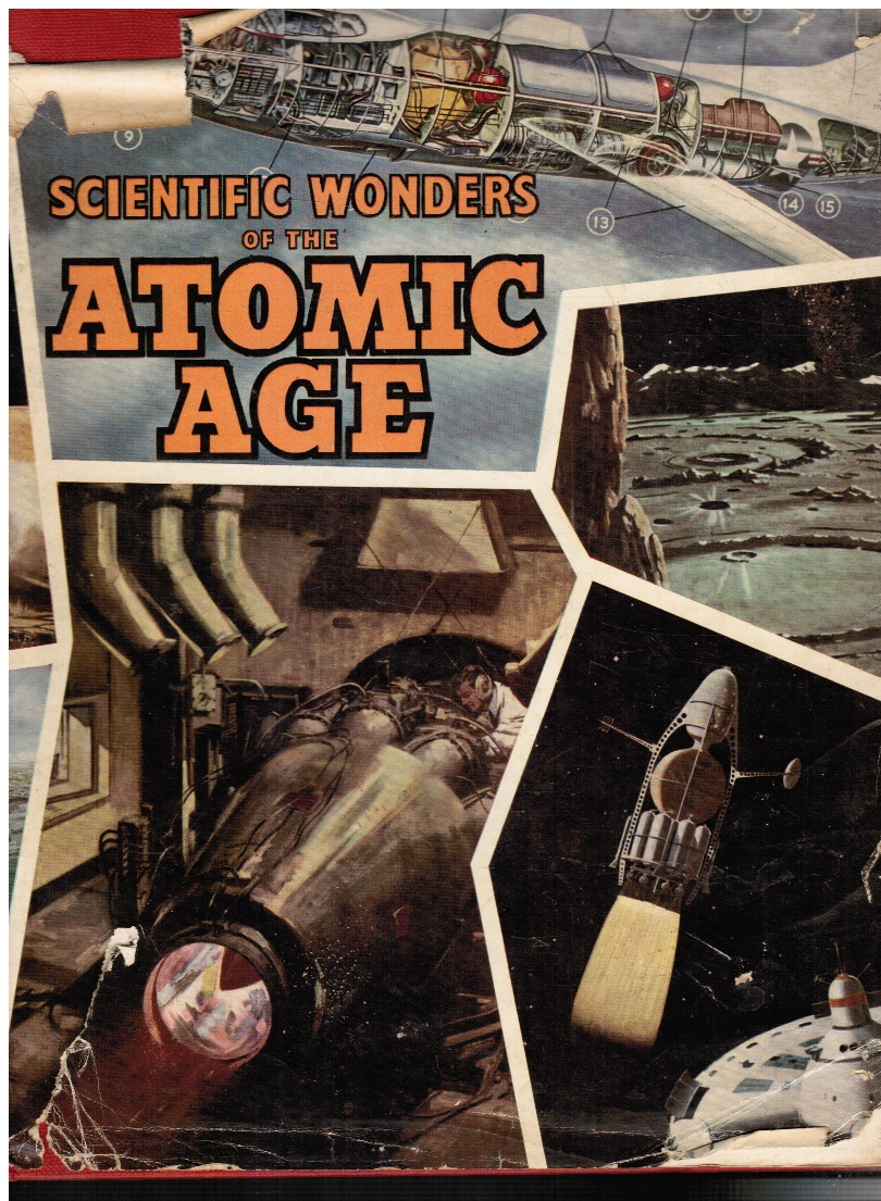 Image for Scientific Wonders of the Atomic Age