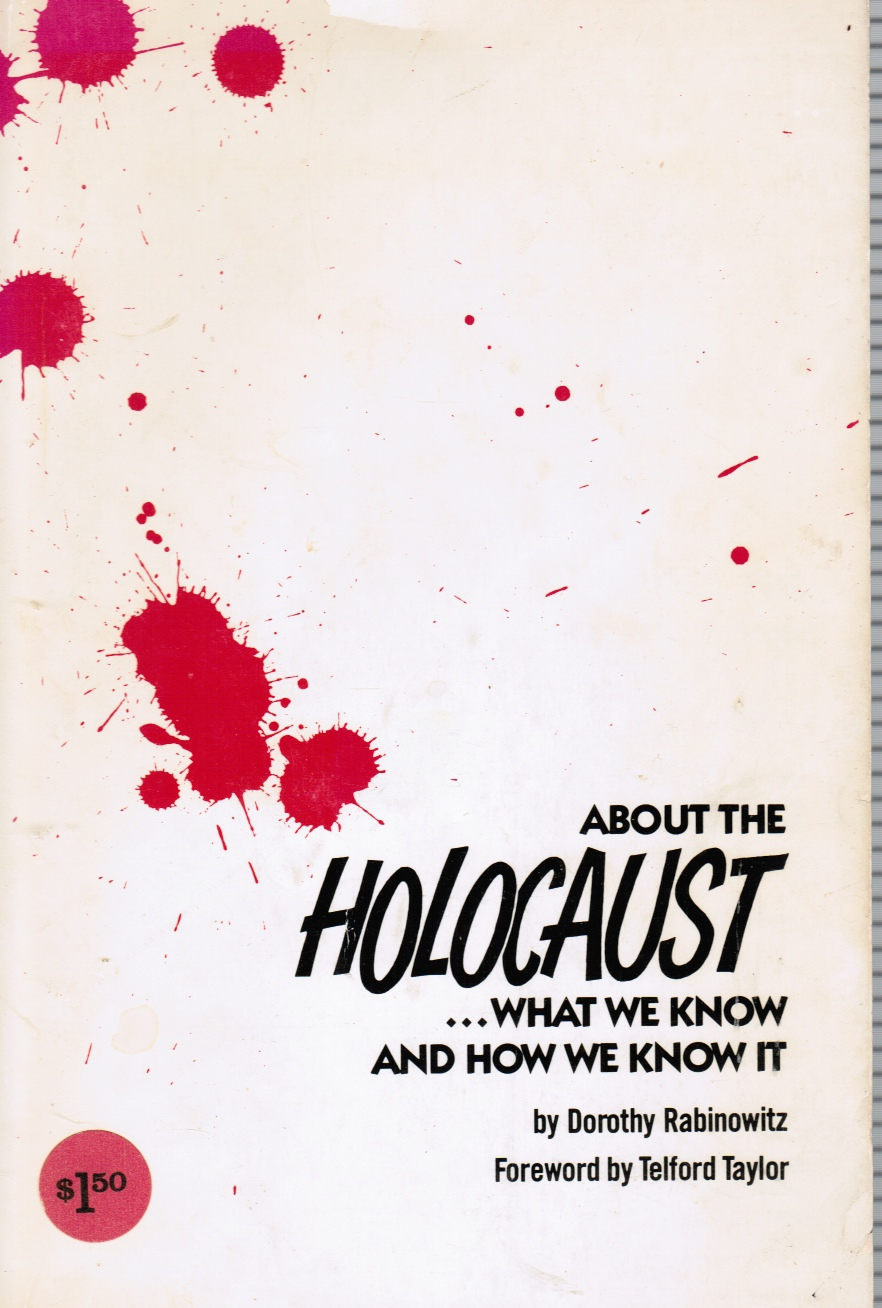 Image for About the Holocaust: What We Know and How We Know It