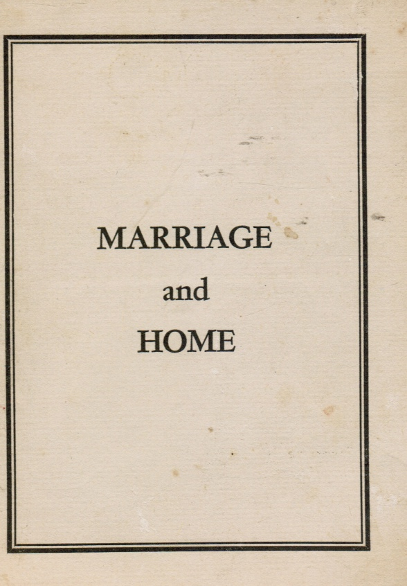 Image for Marriage and Home: a Jewish Guide for Marital Happiness