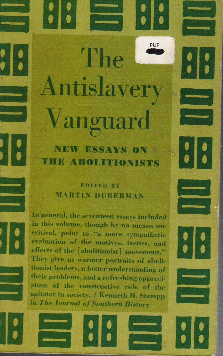 Image for The Antislavery Vanguard: New Essays on the Abolitionists