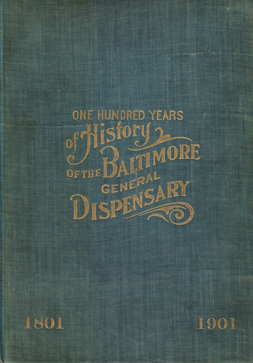 Image for One Hundred Years of History of the Baltimore General Dispensary