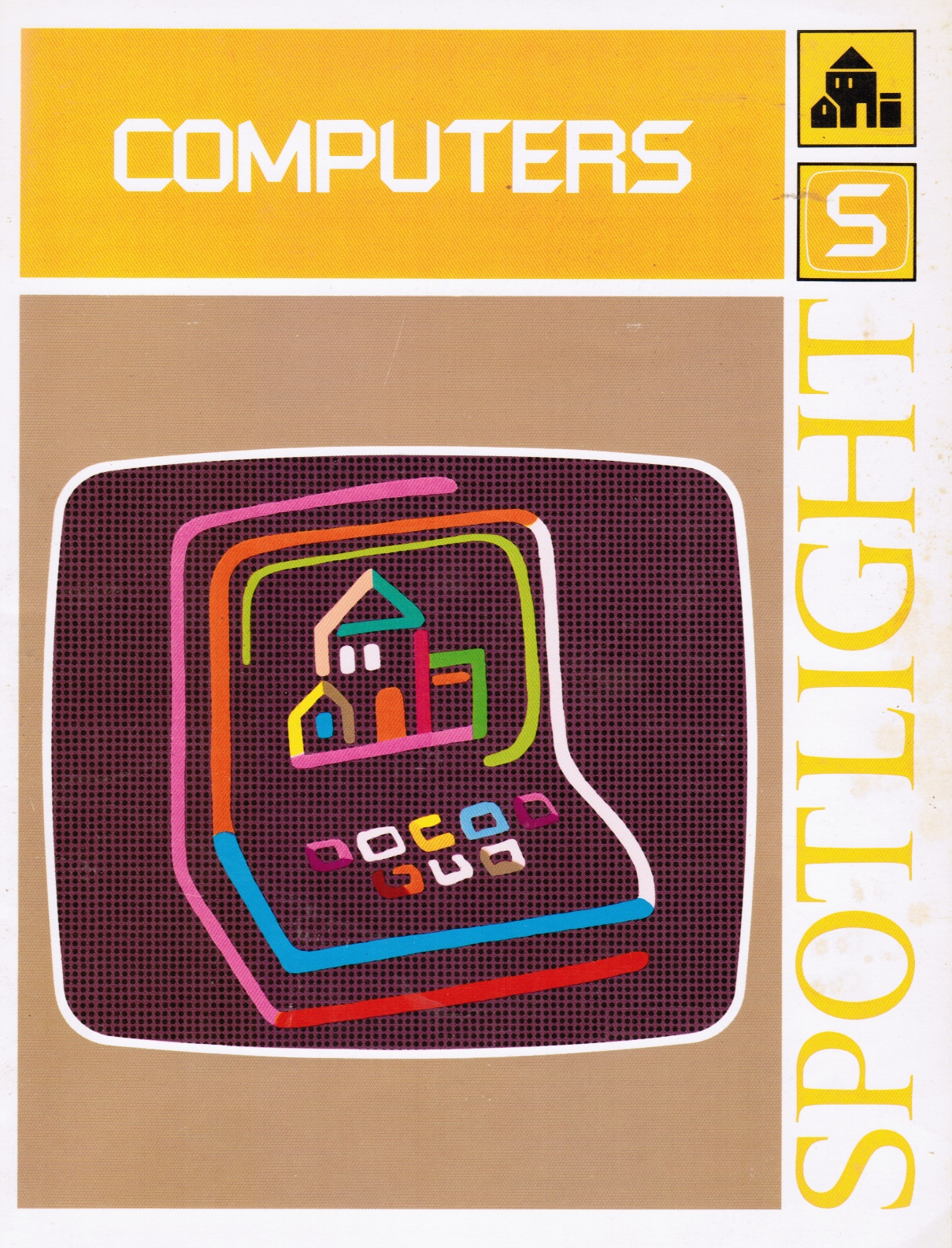 Image for Spotlight on Computers Teacher's Guide and Student Workbook (2 Books)