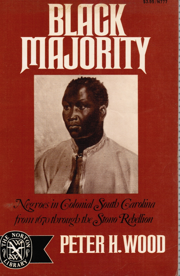 Image for Black Majority: Negroes in South Carolina from 1670 through the Stono Rebellion