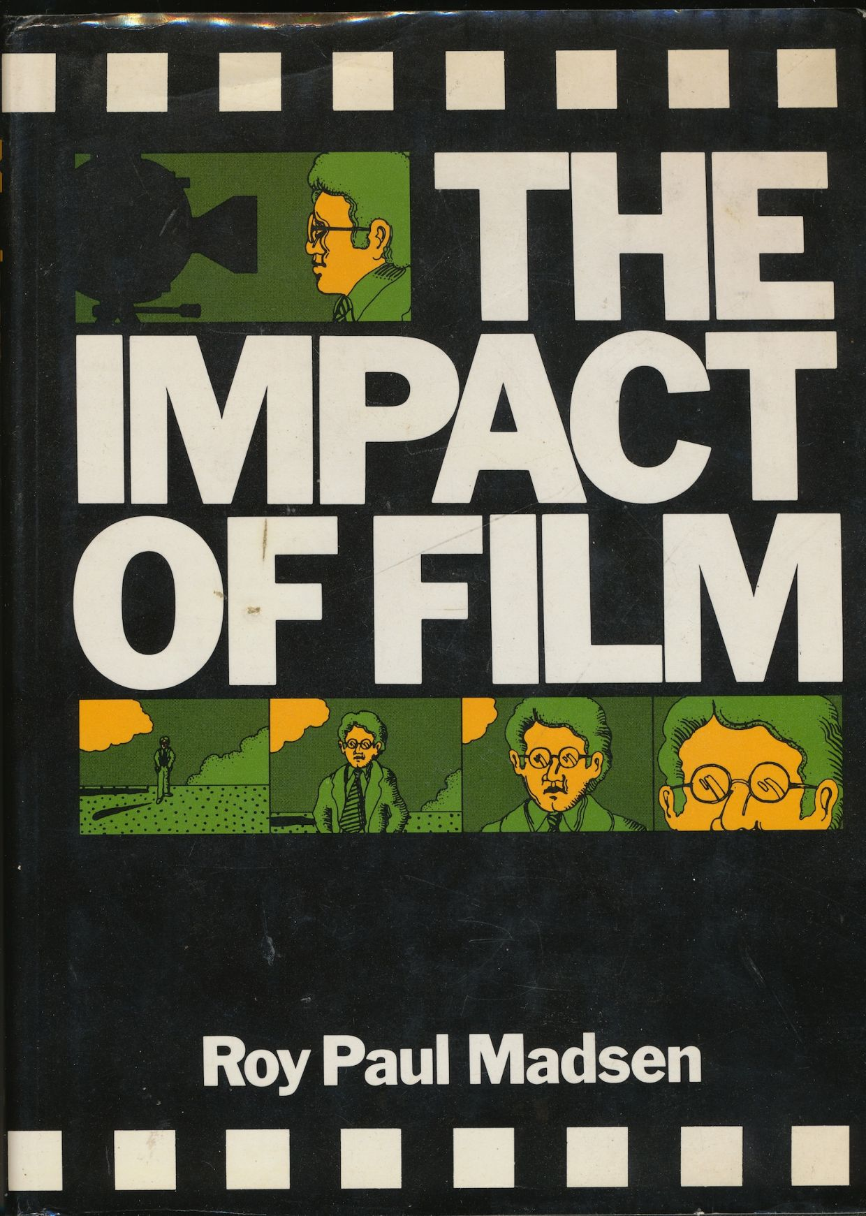 Image for The Impact of Film: How Ideas Are Communicated through Cinema and Television (Review copy)