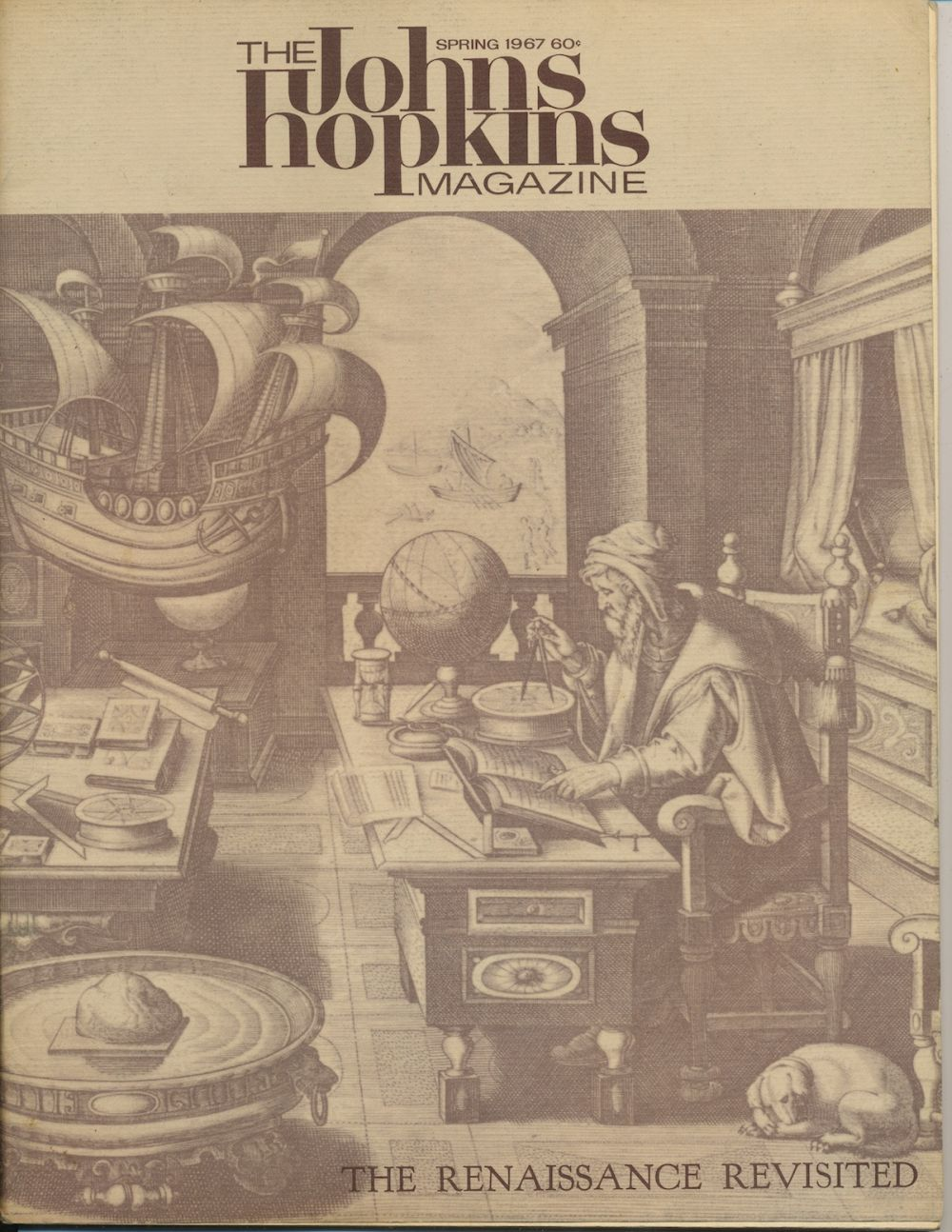 Image for The Johns Hopkins Magazine Spring 1967 The Renaissance Revisited (Feature Article)