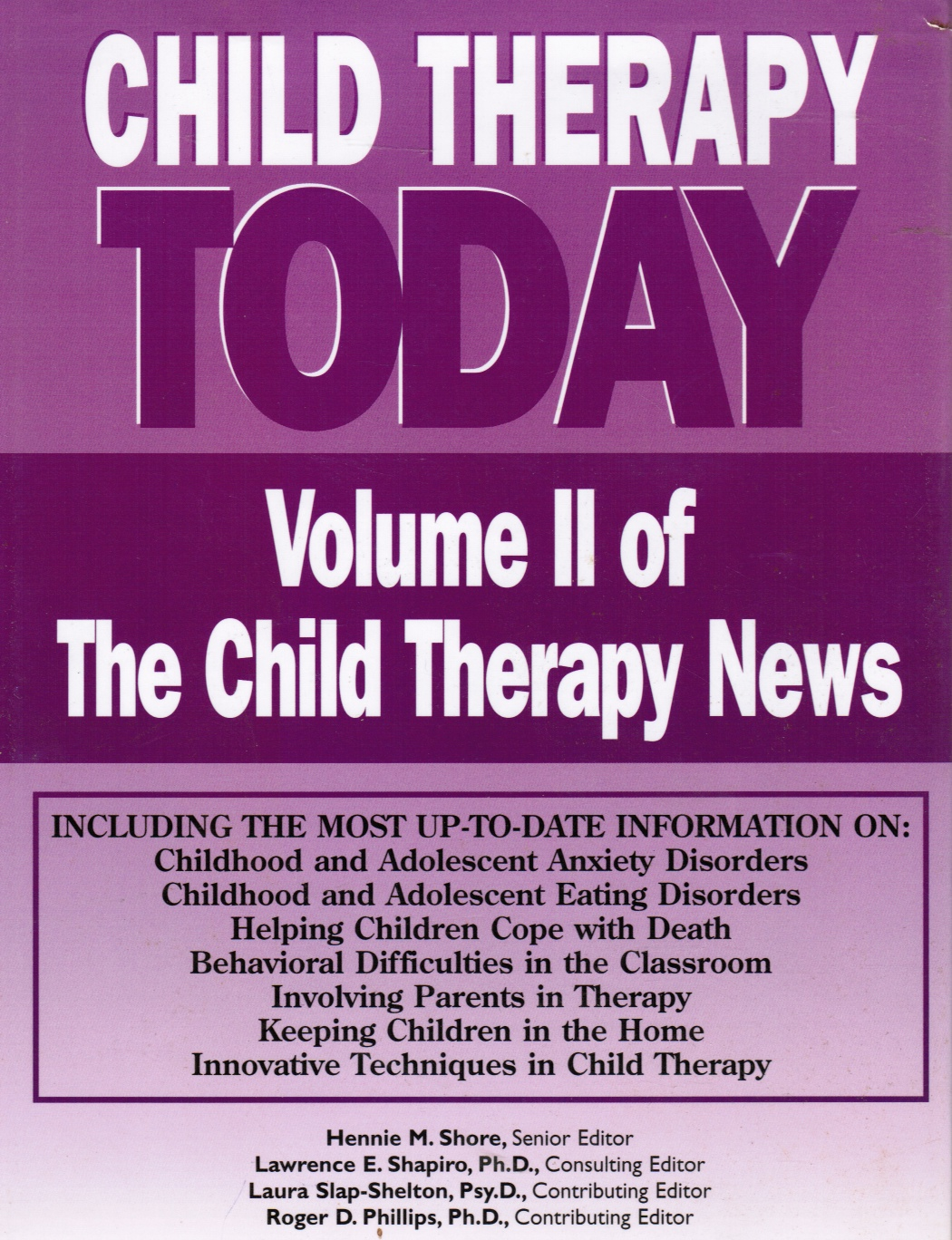 Image for Child Therapy Today : Volume II of the Child Therapy News