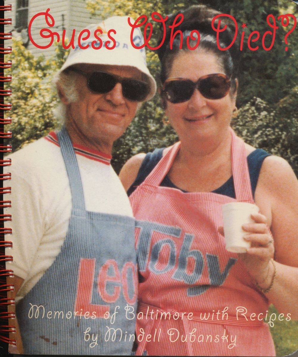 Image for Guess Who Died? Memories of Baltimore with Recipes (SIGNED)