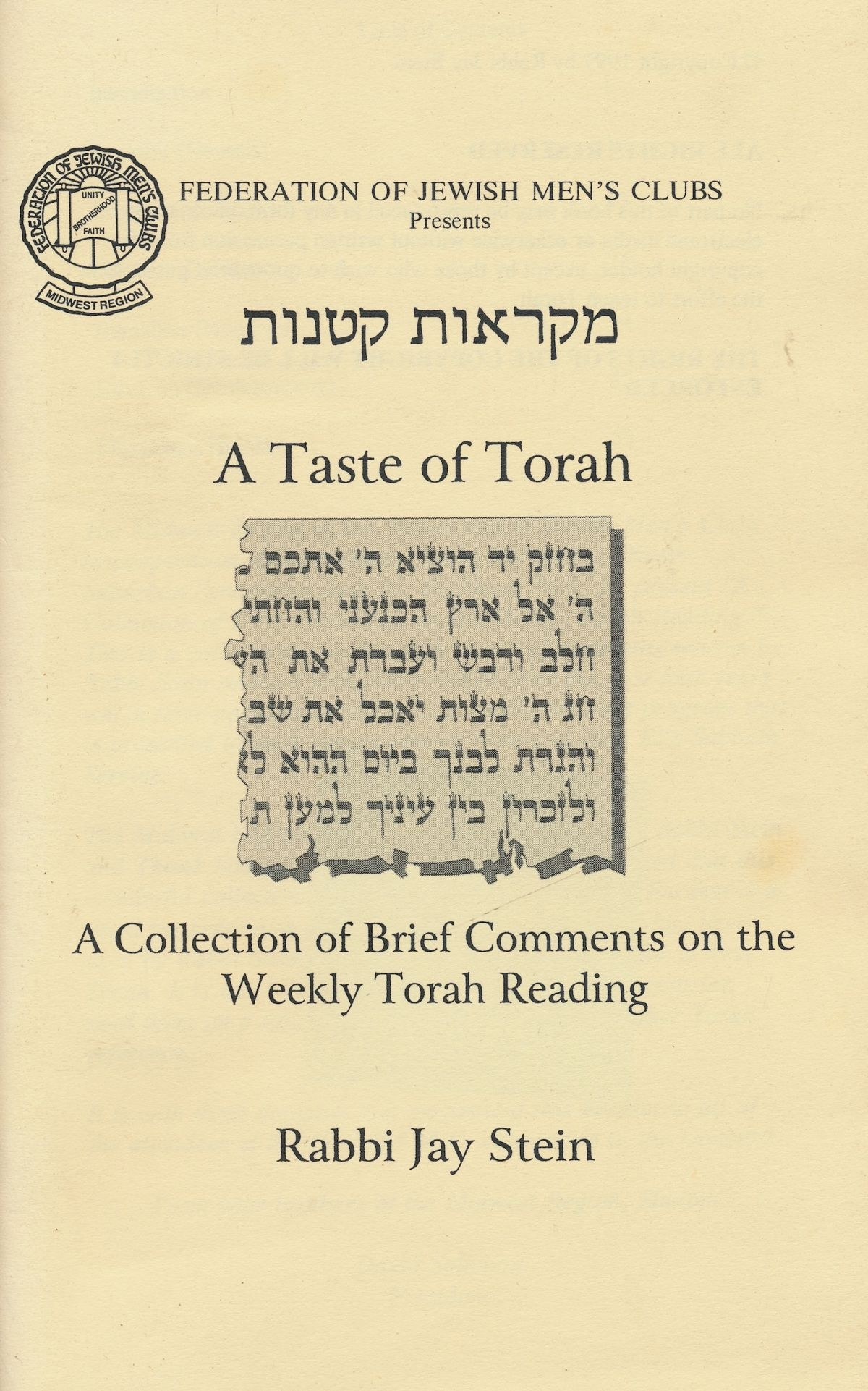 Image for A Taste of Torah: a Collection of Brief Comments on the Weekly Torah Reading : Mikraot K'Tanot