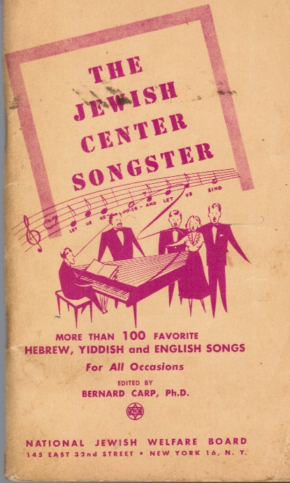 Image for The Jewish Center Songster : More Than 100 Favorite Hebrew Yiddish and English Songs for all Occasions