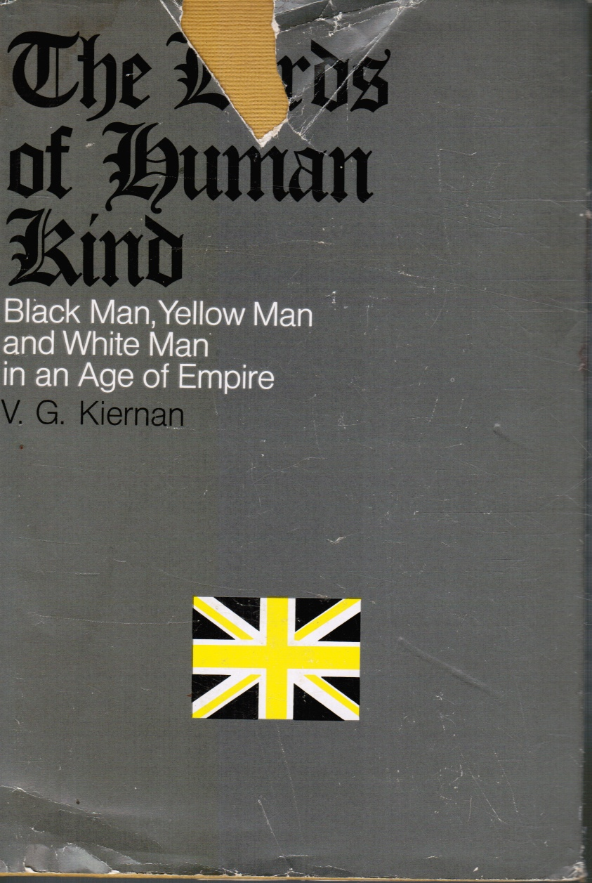 Image for The Lords of Human Kind: Black Man, Yellow Man and White Man in an Age of Europe