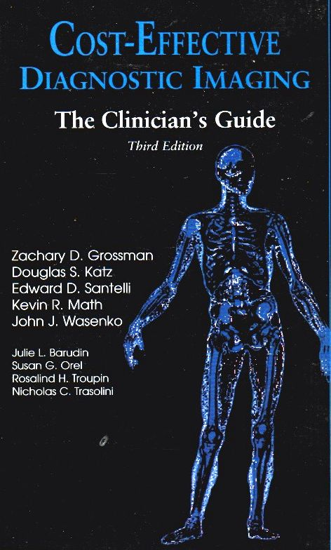 Image for Cost-Effective Diagnostic Imaging: the Clinician's Guide