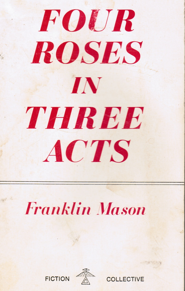Image for Four Roses in Three Acts (Signed by Author)