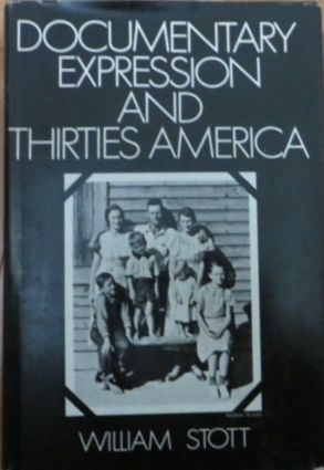 Image for Documentary Expression and Thirties America