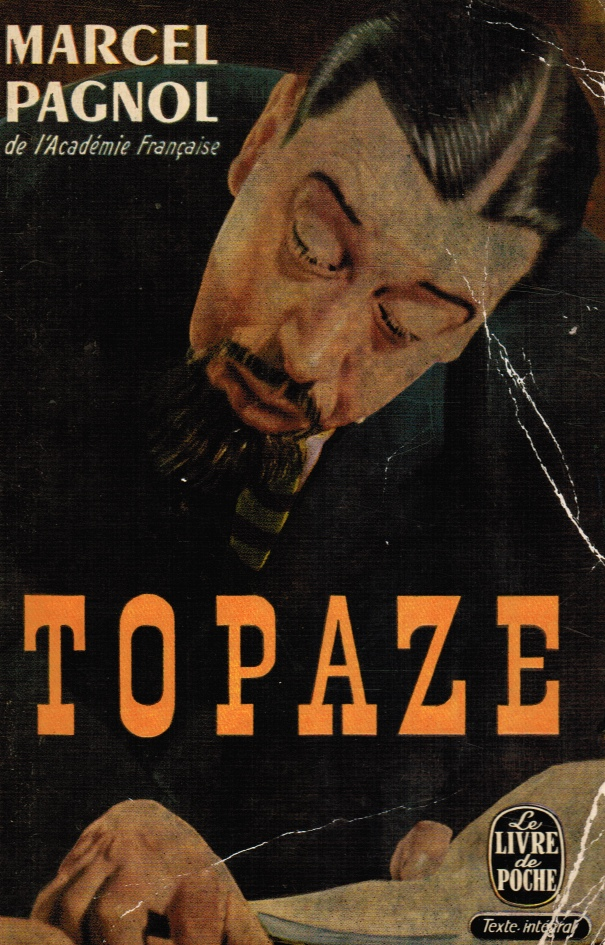 Image for Topaze: Piece En Quatre Actes