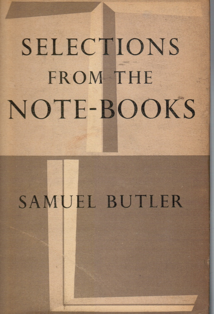 Image for Selections from the note-books of Samuel Butler