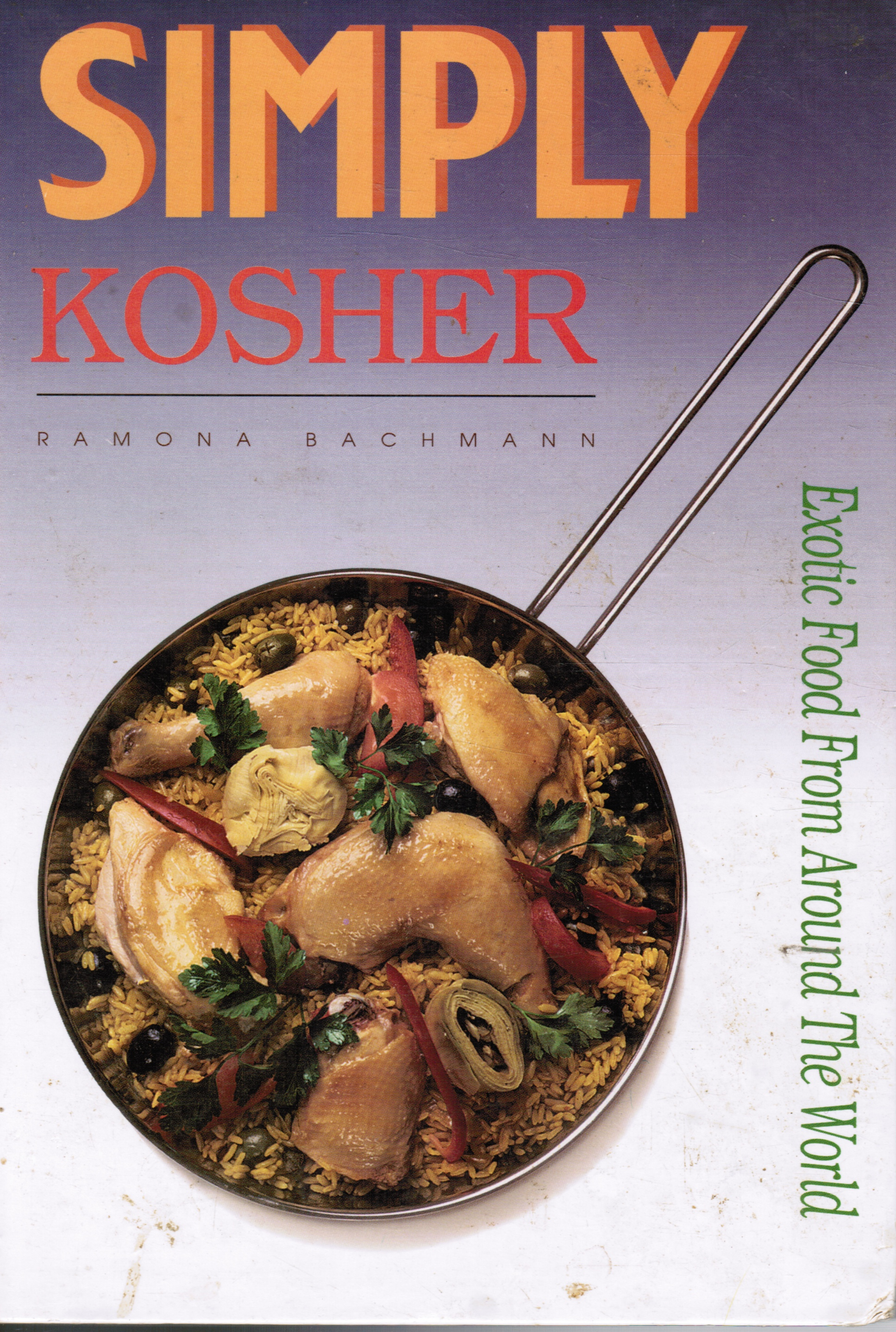 Image for Simply Kosher: Exotic Food from around the World