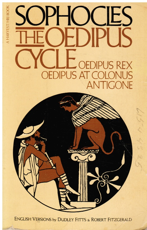 Image for The Oedipus Cycle: Oedipus Rex, Oedipus At Colonus, Antigone