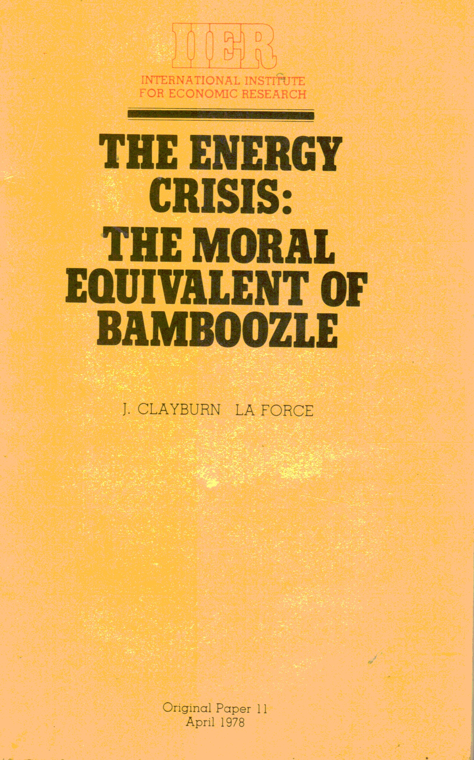Image for The Energy Crisis: the Moral Equivalent of Bamboozle. Original Paper -