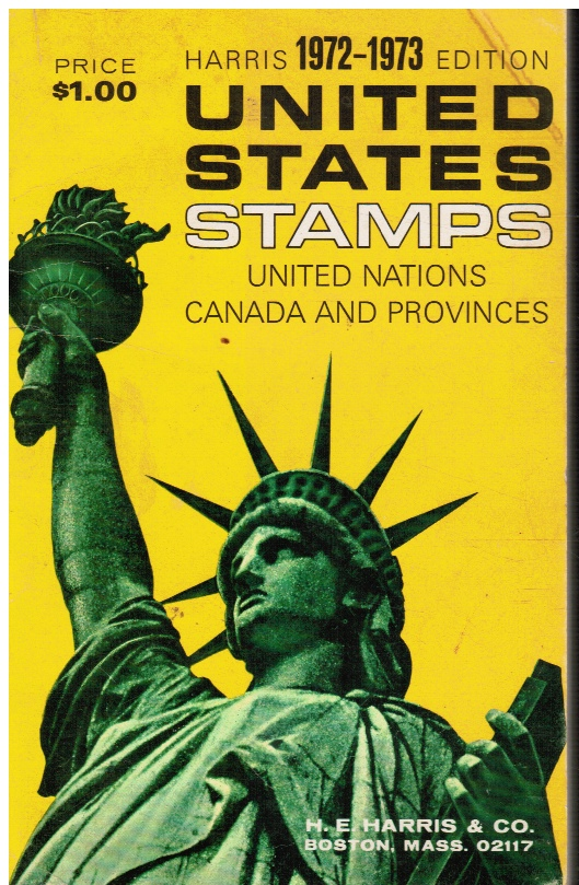 Image for Harris Catalog: 1972-1973 Edtion - Stamps of the United States, United Nations and Canada and Provinces PLUS