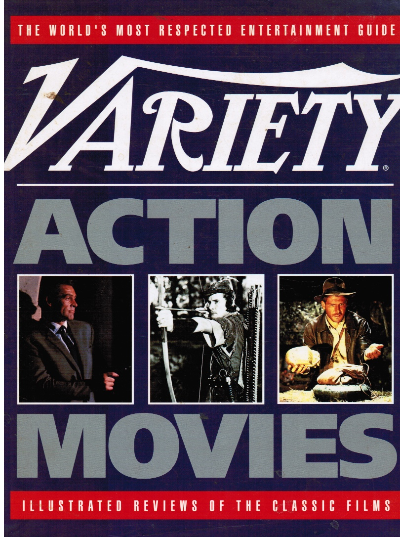 Image for Variety Action Movies: Illustrated Reviews of the Classic Films